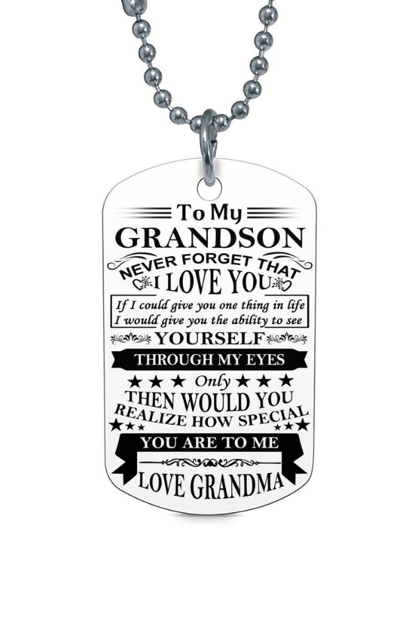 To My Grandson Never Forget That I Love You Love Grandma
