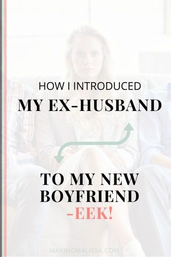 Dating my ex husband after divorce