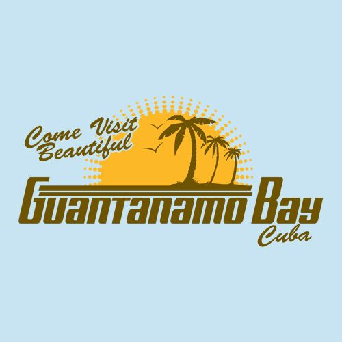 Come Visit Beautiful Guantanamo Bay Cuba Tshirt  Tshirts  Cuba T  Come Visit Beautiful Guantanamo Bay Cuba Tshirt