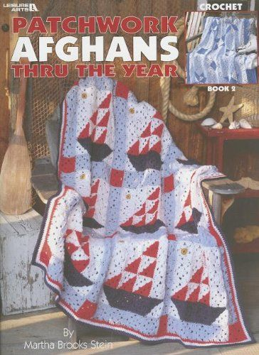 Patchwork Afghans Thru The Year Book 2 Leisure Arts 3223 By