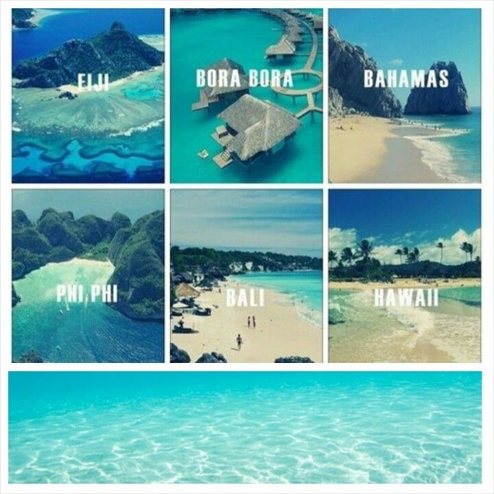 If You Could Choose Where Would You Go? Fiji? BoraBora