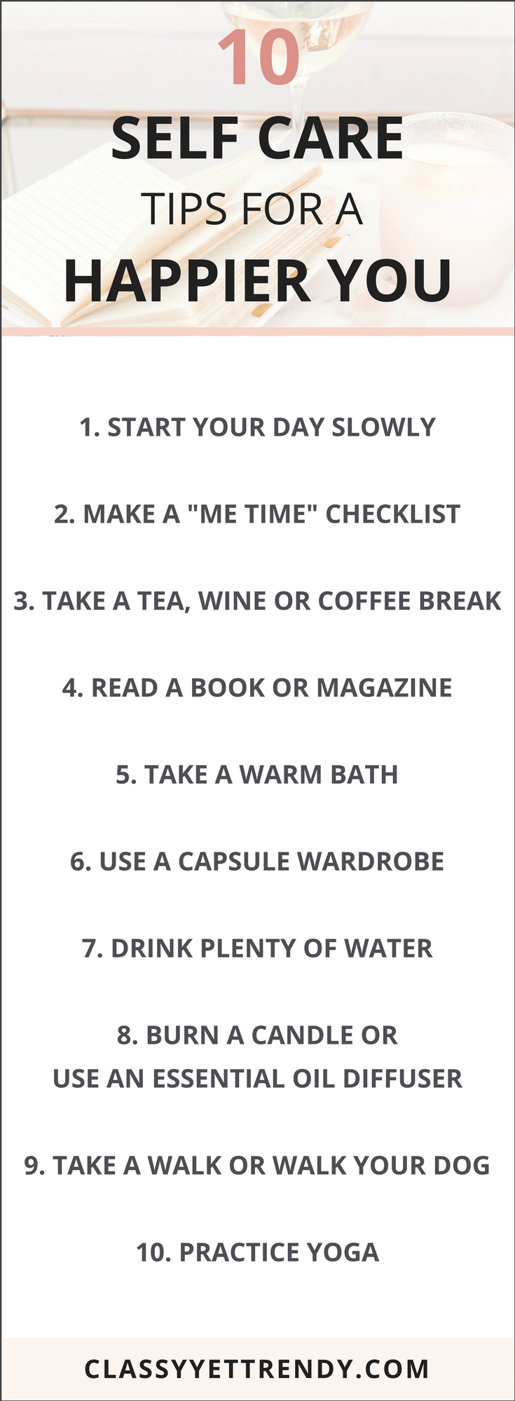10 Self Care Tips for a Happier You - A few tips to reduce stress, enjoy your day and improve your life!
