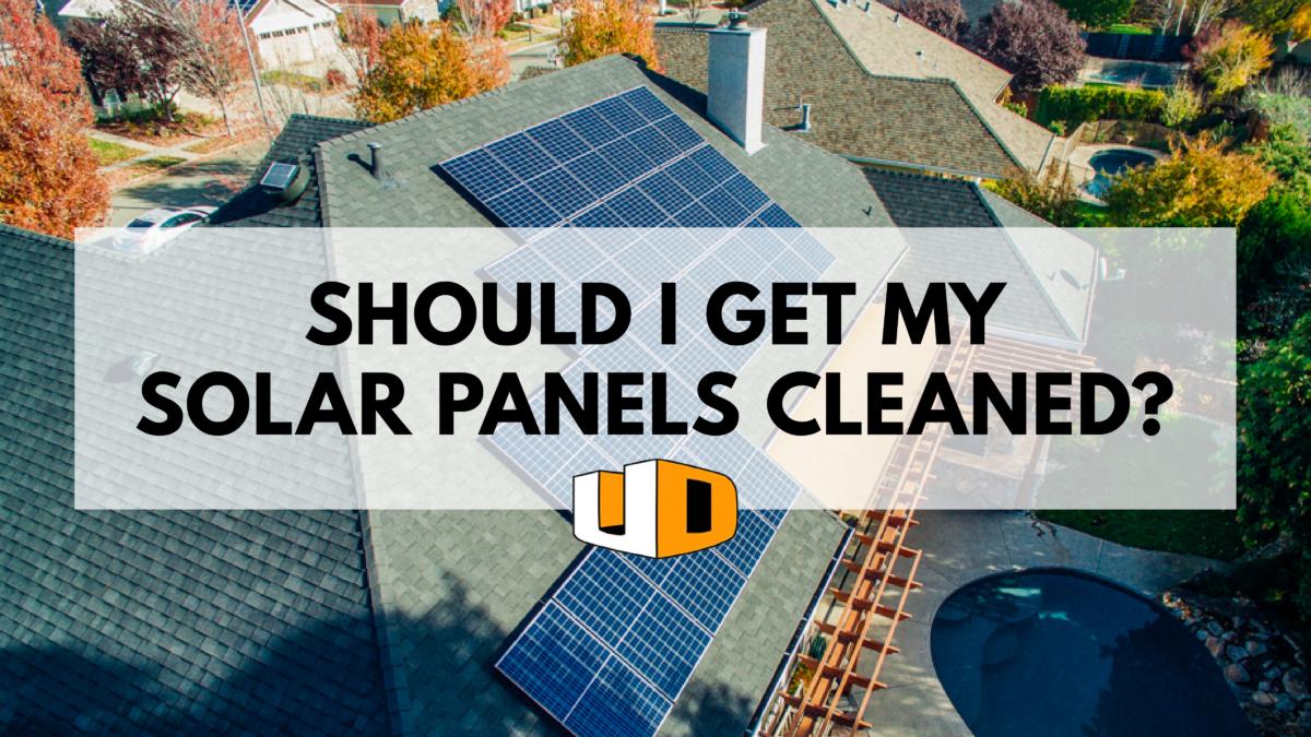 Do I Need To Wash My Solar Panels Urban Design Solar Solar Panels Solar Best Solar Panels