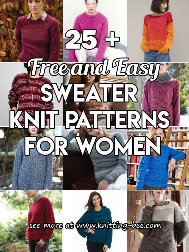 25 + Free and Easy Sweater Knitting Patterns for Women | Sweater ...