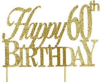 Gold Happy 60th Birthday Cake Topper 1pc Glitter Decor Handcrafted Party Supplies