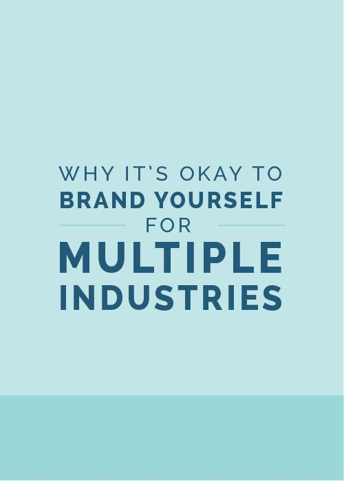Why It S Okay To Brand Yourself For Multiple Industries The Elle Company Collaborative Small Business Branding Branding Your Business Brand You