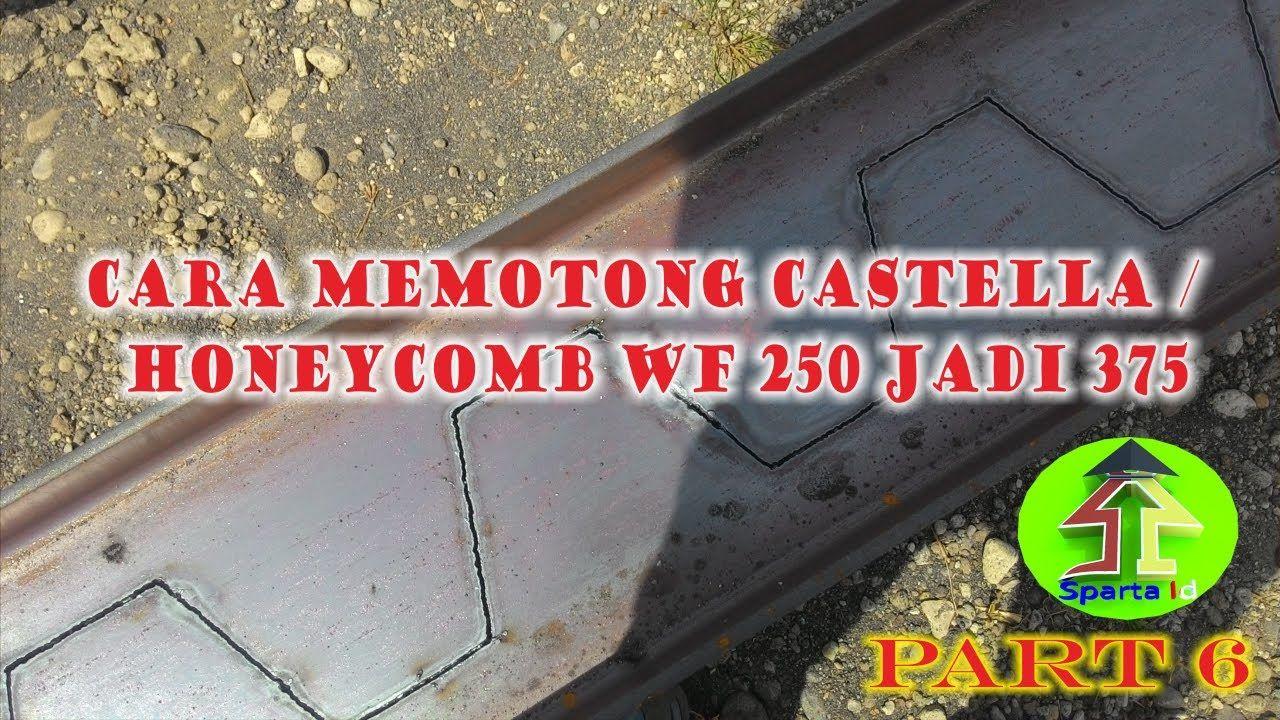 Pin Di Cara Memotong Wf Castellated Honeycomb