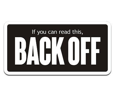 Back Off Decal Funny Motorcycle Car Vinyl Helmet Hard Hat Sticker - Funny motorcycle custom stickers decals