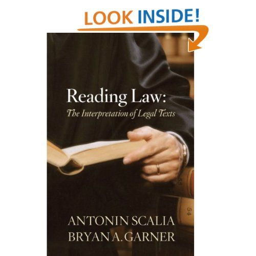 Amazon Com Reading Law The Interpretation Of Legal Texts 9780314275554 Antonin Scalia Bryan A Garner B Law School Inspiration Law School Life Law Books