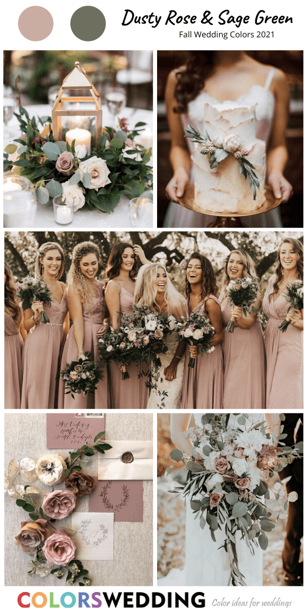 Top 8 Fall Wedding Color Combos For 2021 In 2020 Spring Wedding Colors Fall Wedding Colors Sage Green Wedding