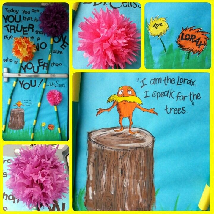 The Lorax Door Decoration Made This One In March For Reading