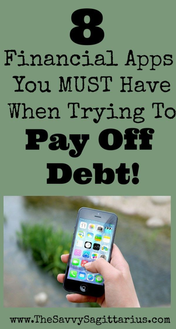 Financial Apps You Must Have When Trying To Pay Off Debt