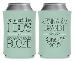 Wedding Can Coolers Personalized Wedding Favors Custom Wedding Party Favors We Said The I Do's 1A Unique Wedding Favors Boho Wedding Decor #personalizedweddingfavors