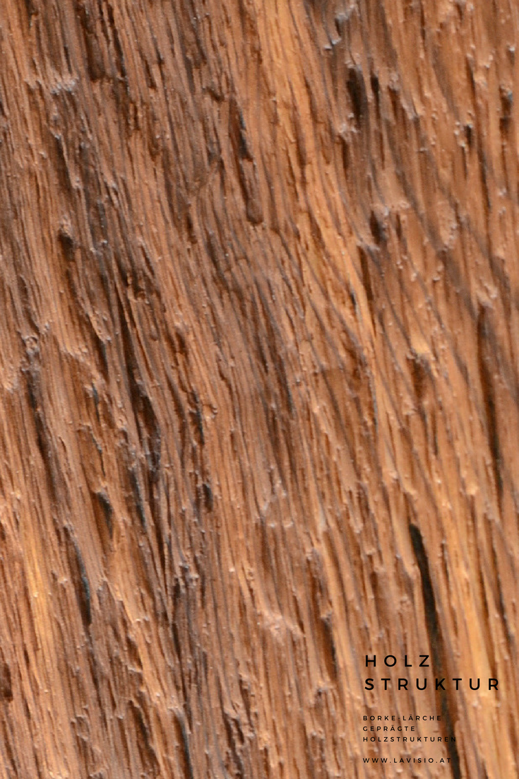 AuBergewohnlich Diese Oberfläche Aus Echtholzfunier Lärche Geräuchert Ist Eine Geprägt  Struktur Und Erinnert An Eine Borke.