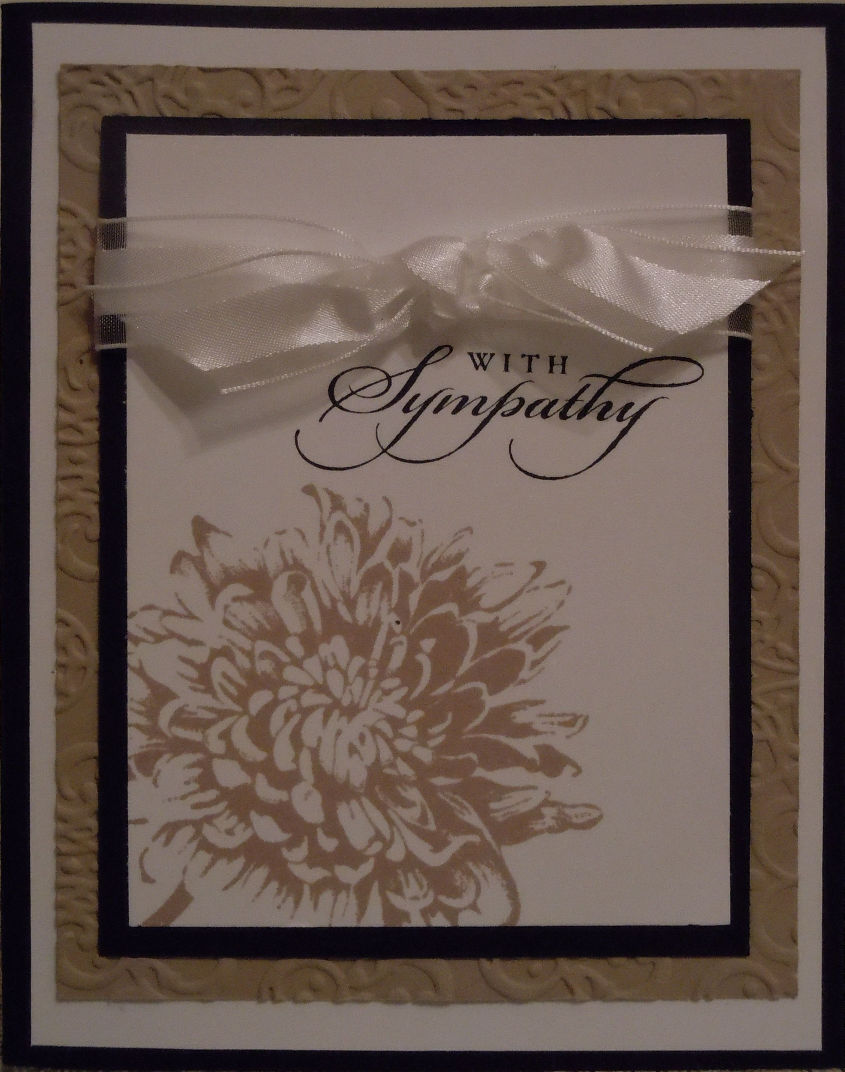 Nice Sympathy card for a man. I used Stampin' Up cardstock in Whisper White, Crumb Cake and Black. The stamp set I used is called Blooming with Kindness.