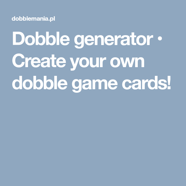 Create your own DOBBLE game in a few click. | Teacher life ...