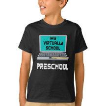 My Virtually School Preschool T-Shirt