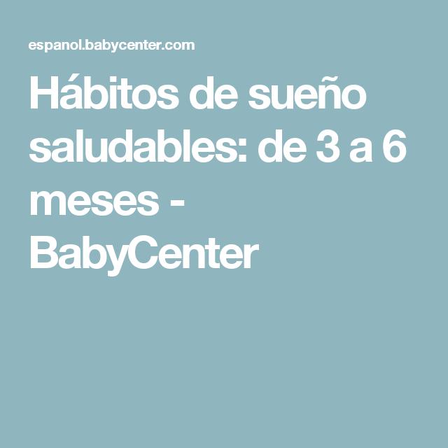 Hábitos de sueño saludables: de 3 a 6 meses - BabyCenter