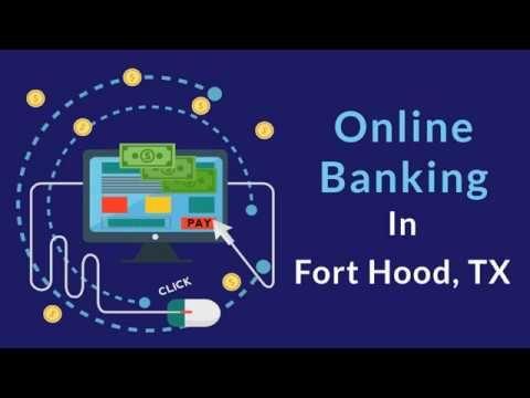 Fort Hood National Bank provides online banking facility