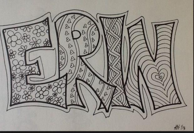 My Name Erin Zentangle Patterns Zentangle Drawings Name Drawings