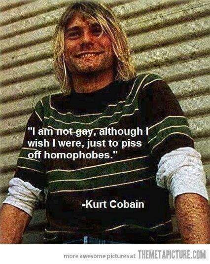 Thats Why I Love Him Just Plain Funny Kurt Cobain Nirvana