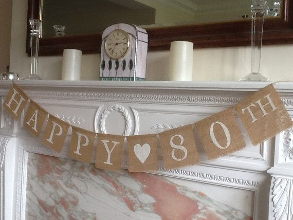 banner happy 80th with heart decoration handmade with burlap hessian