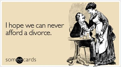 Funny anniversary ecard: i hope we can never afford a divorce