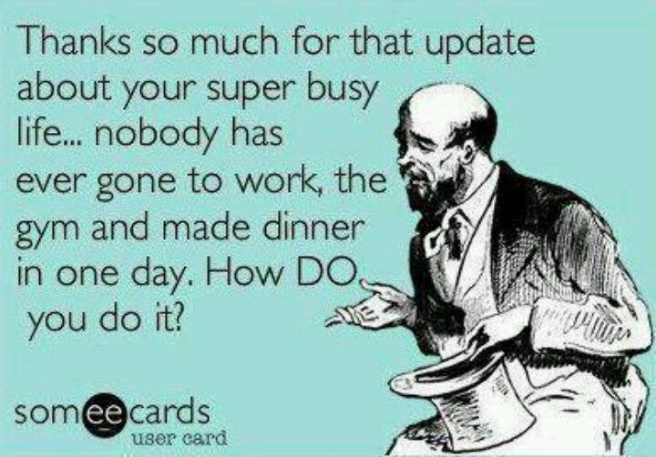 Crazy Busy Bahahaha Hysterically Funny Funny Quotes Make Me Laugh