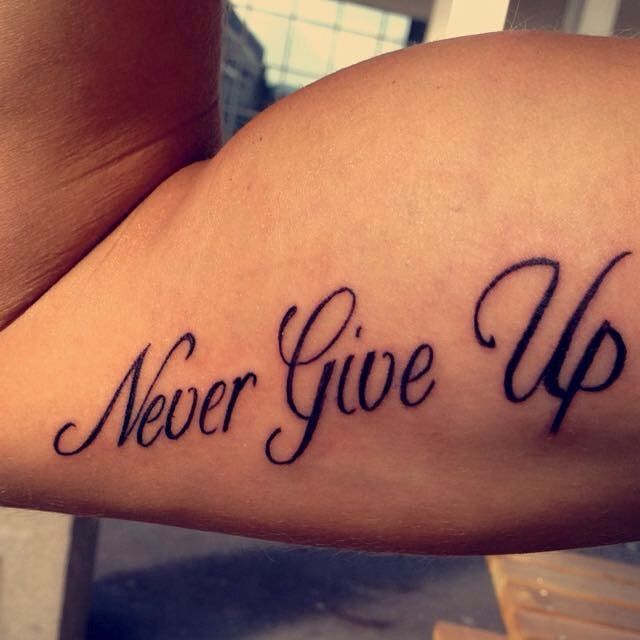 Never Give Up Tattoos Up Tattoos Tattoos For Guys