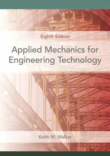 Read Applied Mechanics For Engineering Technology 8th Edition Free Looking For Applied Mechanics For Engineer Applied Mechanics Engineering Technology Mechanic