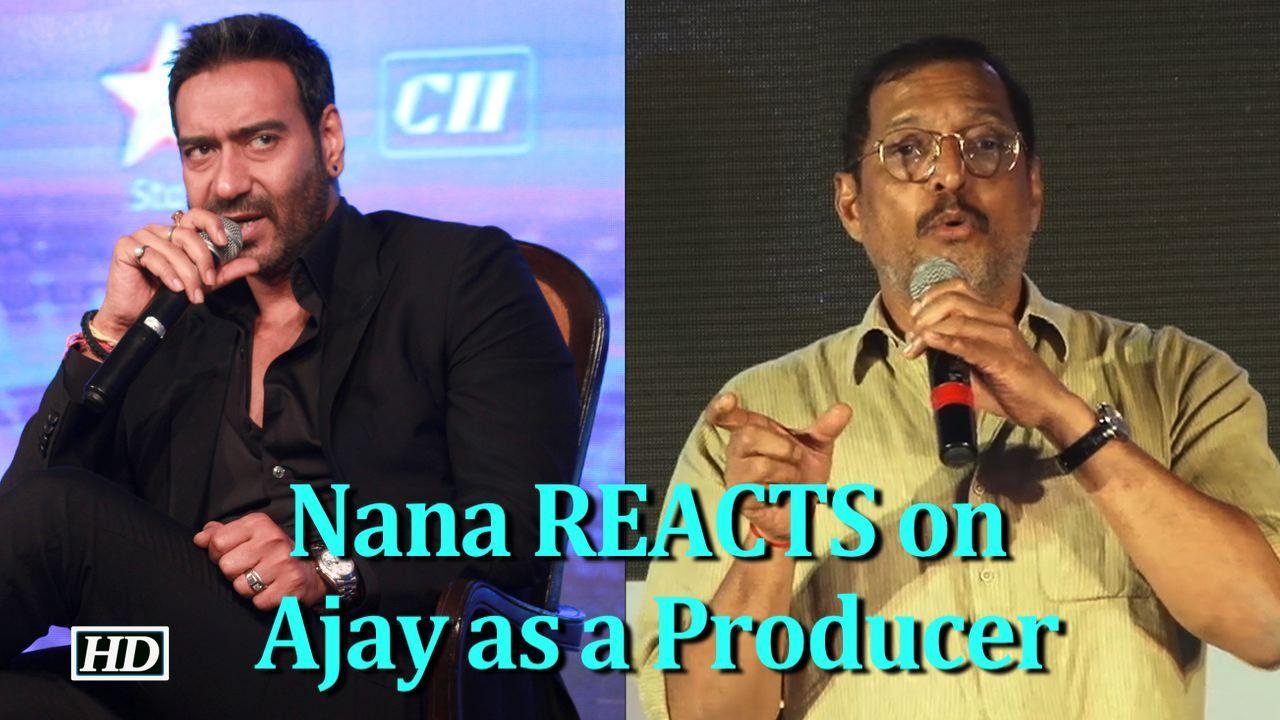 Nana Patekar REACTS on Ajay Devgn as a Producer Actor