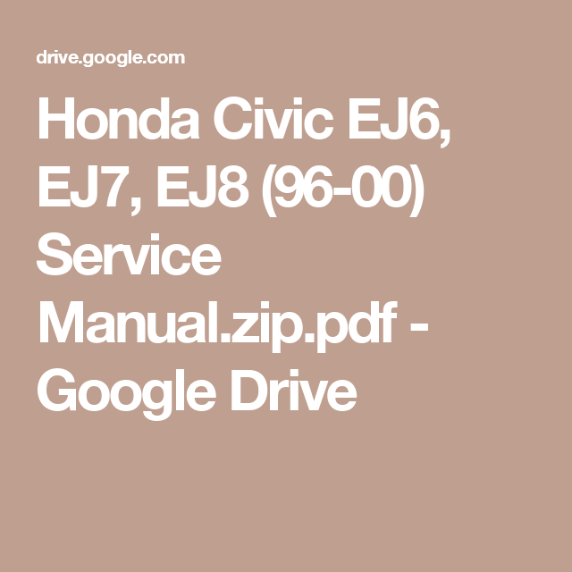 honda civic ej6 ej7 ej8 96 00 service manual zip pdf google rh pinterest com honda civic factory service manual (96-00) 96-00 honda civic service manual pdf