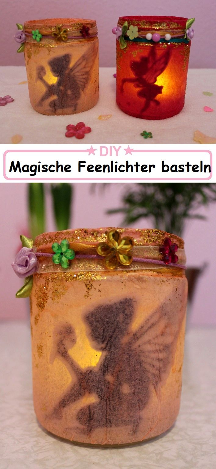 """DIY Magische Feenlaterne - Kreative DIY-Idee """"Fee im Glas"""" basteln mit Kindern"""