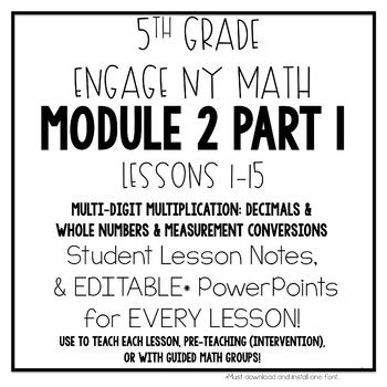 5th Grade Engage NY Eureka Math Module 2 LESSONS 1-15
