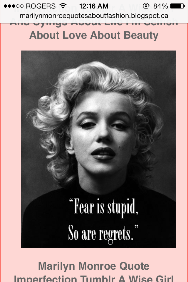 Fear is stupid...
