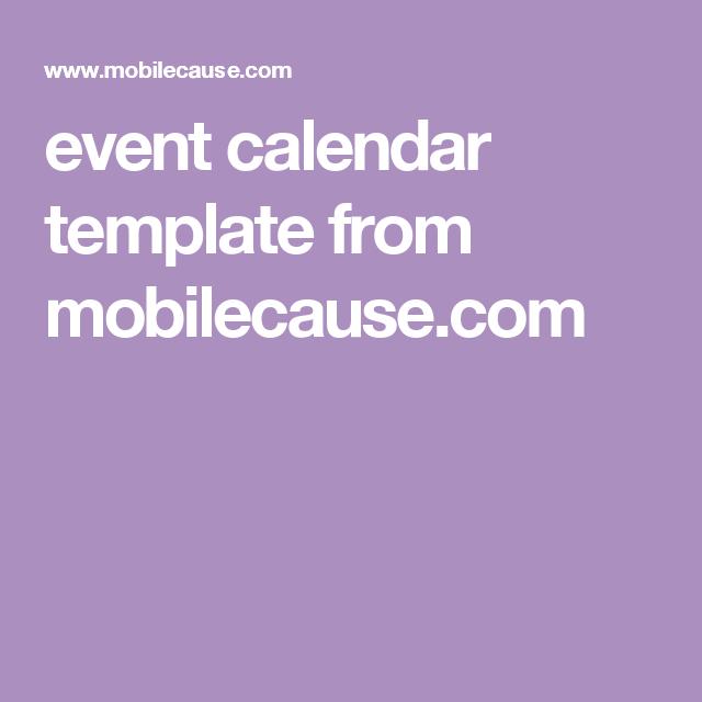 Event Calendar Template From MobilecauseCom  Event