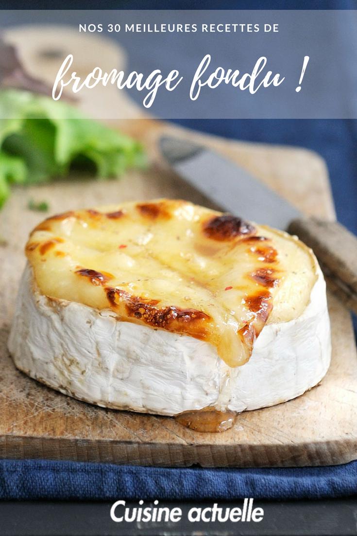 Découvrez nos 30 spécialités au fromage fondu qui coulent, qui filent, qui dégoulinent sur le site de cuisineactuelle.fr