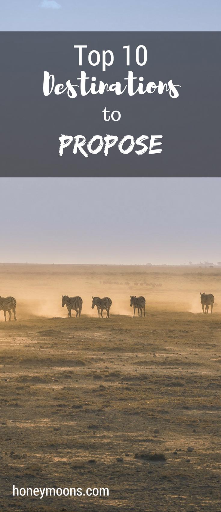 Ten Proposal Destinations For 2018