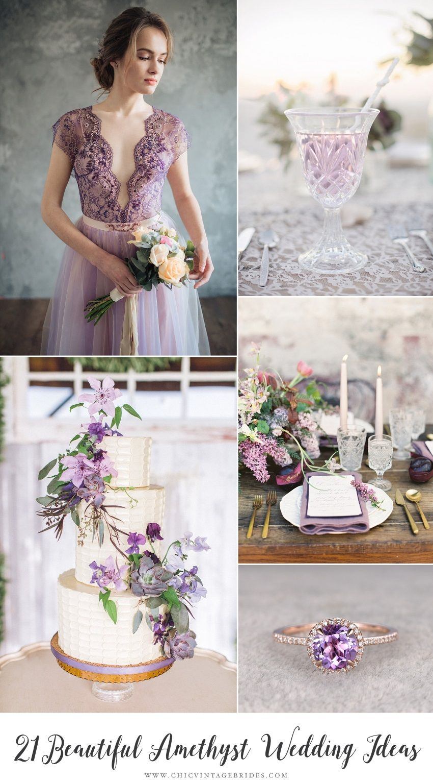 21 Ideas for a Breathtaking Amethyst Wedding | Amethysts, Romantic ...