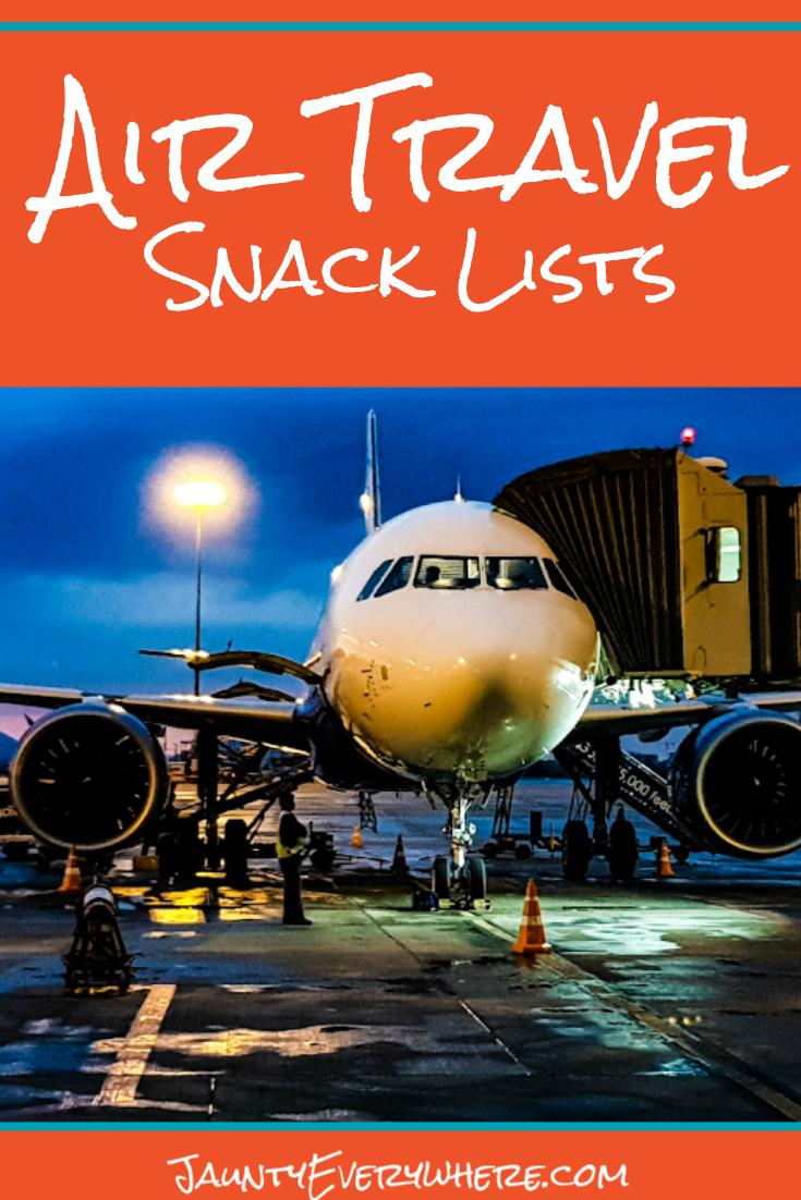 Snacks for Air Travel Jaunty Everywhere Travel, Travel