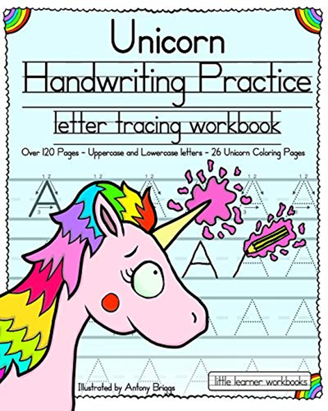 Unicorn Handwriting Practice: Letter Tracing Workbook (Little Learner  Workbooks) By Little Learner Workbooks - CreateSpace Independent Publishing  Platform Handwriting Books, Handwriting Practice, Workbook