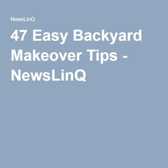 47 Easy Backyard Makeover Tips Backyard Makeover 400 x 300