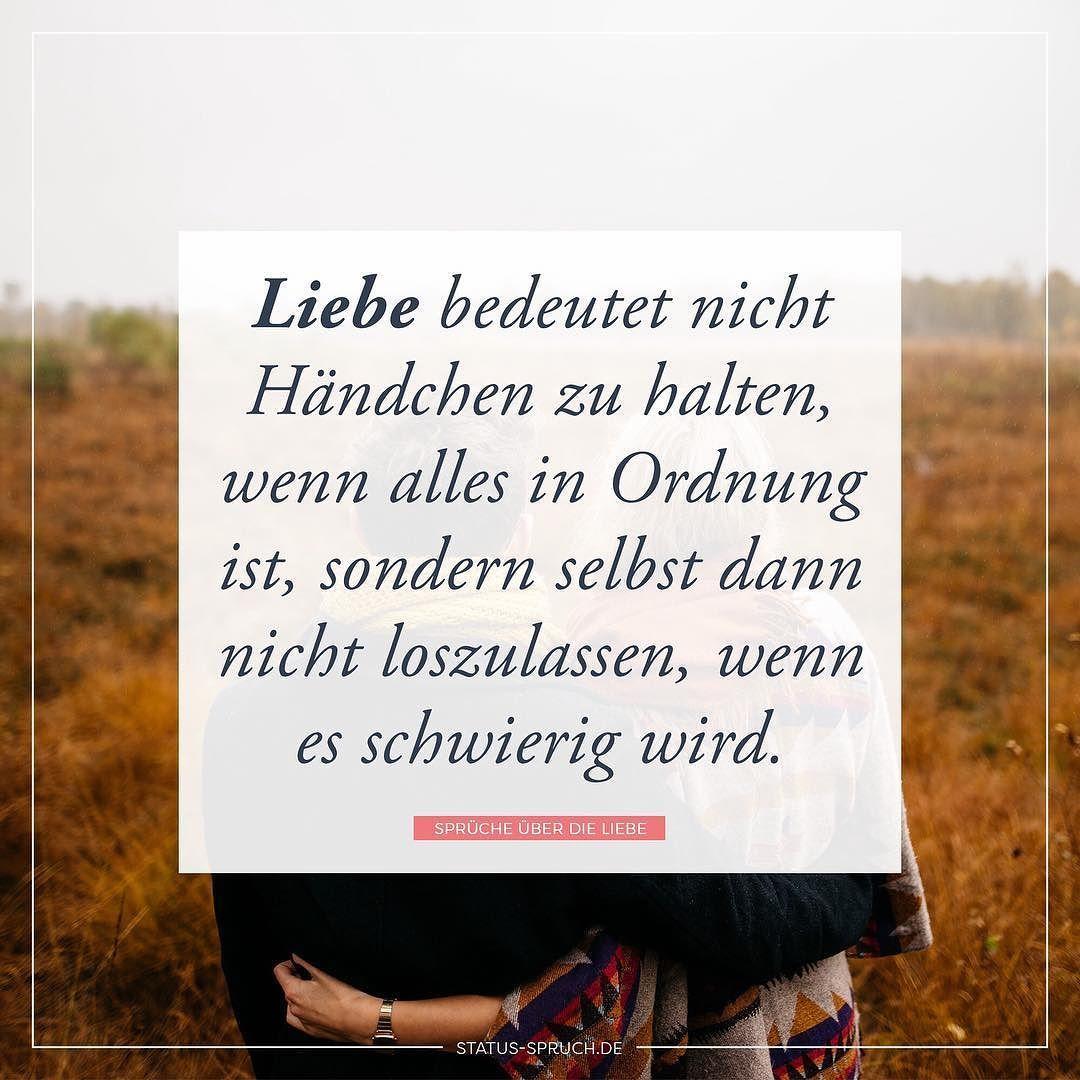 Liebe bedeutet nicht Händchen zu halten wenn alles in