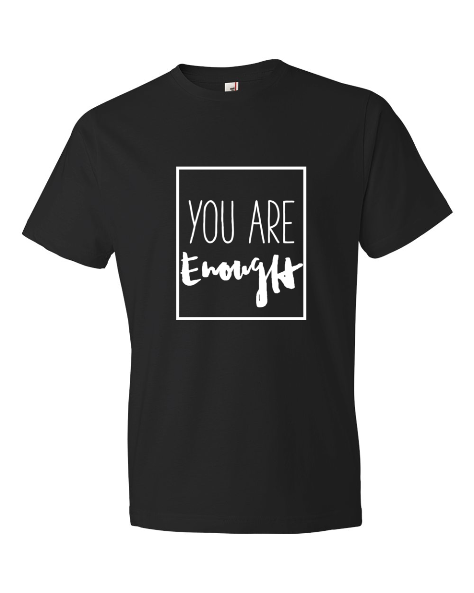 'You Are Enough' Men's T-Shirt