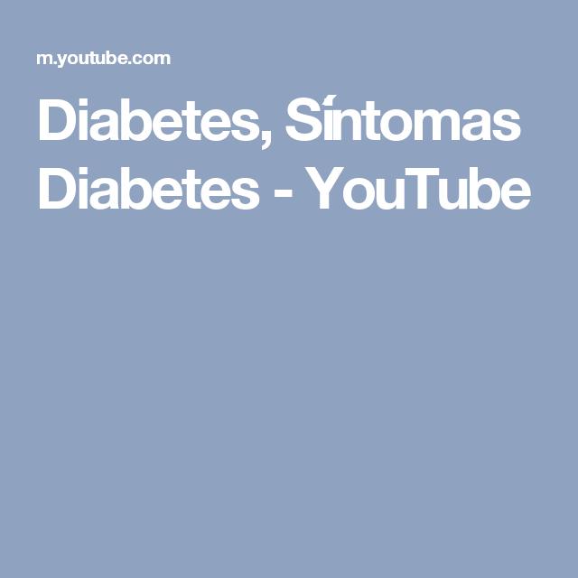 Diabetes, Síntomas Diabetes - YouTube
