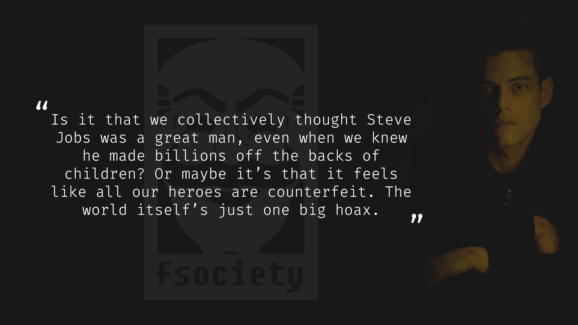 Mr. Robot TV series quotes Rami Malek as Elliott Alderson | Film ...