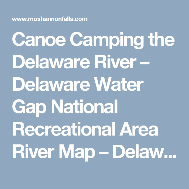Delaware River Canoeing Map on