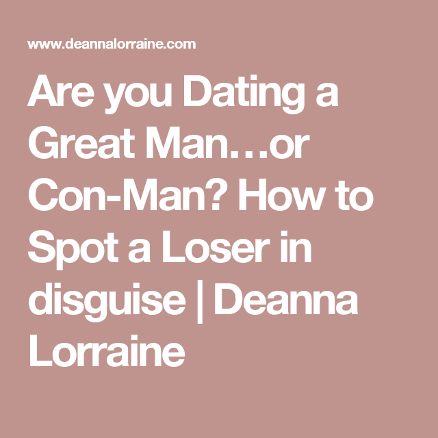 are you dating a con man