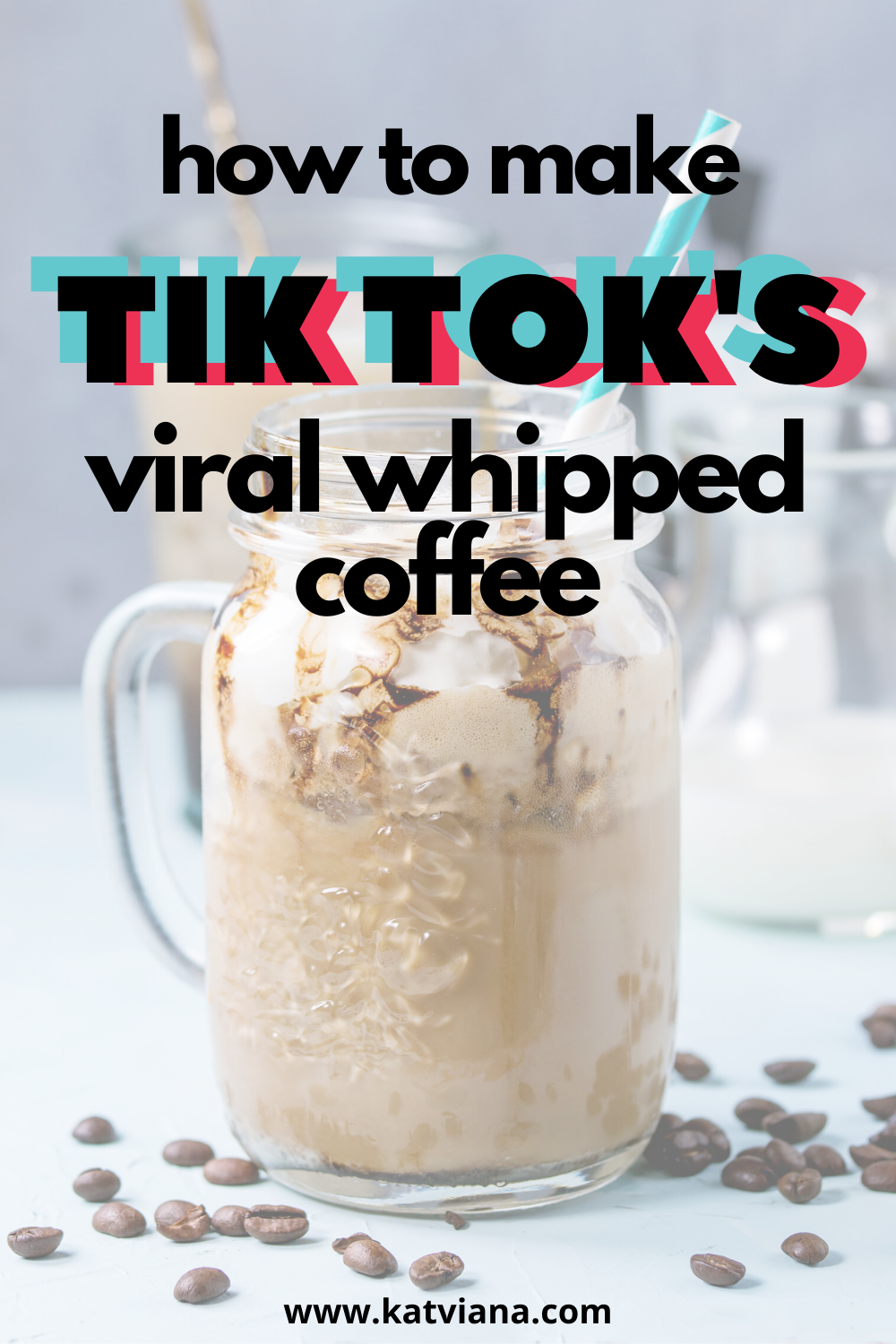 Tik Tok's Viral Whipped Coffee Recipe Kat Viana in 2020