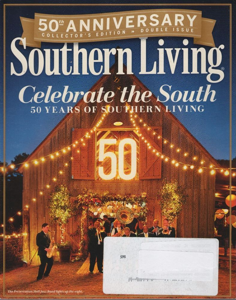 SOUTHERN LIVING MAGAZINE February 2016 50TH ANNIVERSARY - CELEBRATE THE SOUTH